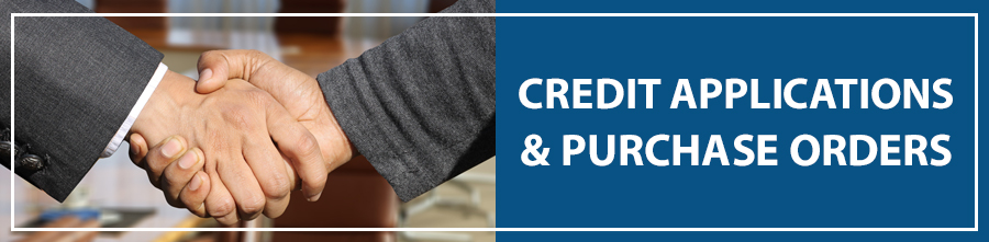Credit Applications & Purchase Orders