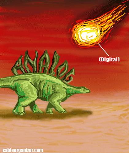 a digital fireball versus an analog dinosaur