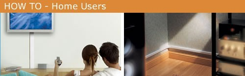 How To for Home Users