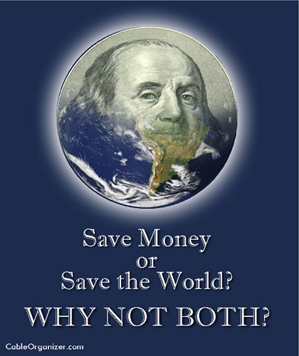 Save Money and Save the World at the Same Time